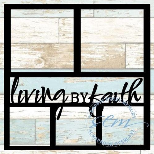 Living By Faith Scrapbook Overlay