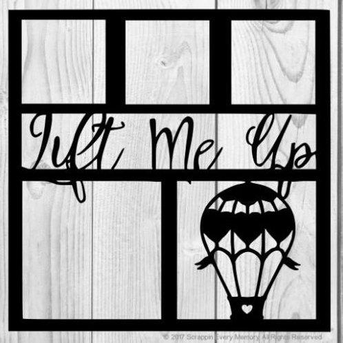 Lift Me Up Scrapbook Overlay