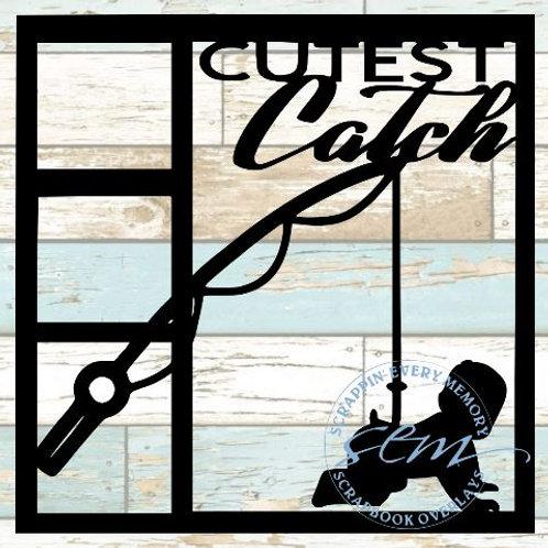 Cutest Catch Scrapbook Overlay