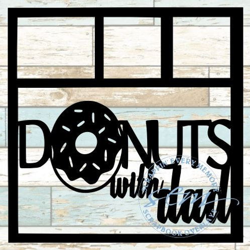 Donuts With Dad Scrapbook Overlay