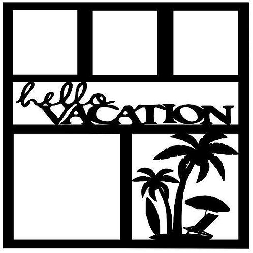 Hello Vacation Scrapbook Overlay