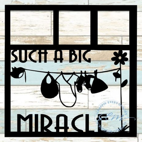 Such A Big Miracle Scrapbook Overlay