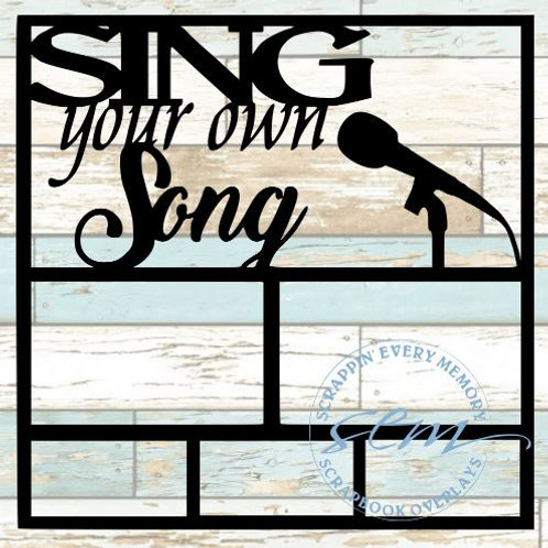 Sing Your Own Song Scrapbook Overlay