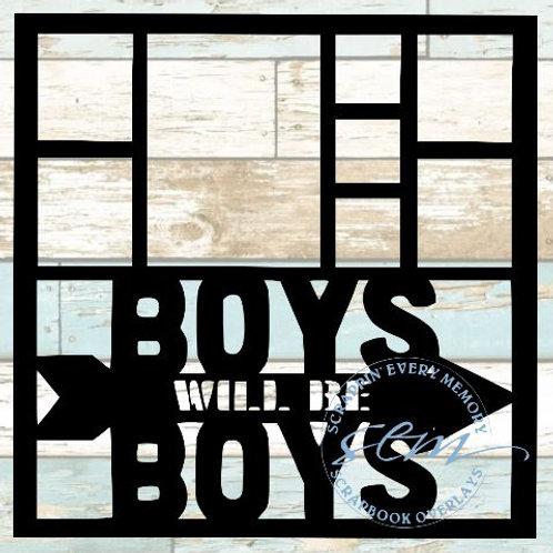 Boys Will Be Boys Scrapbook Overlay