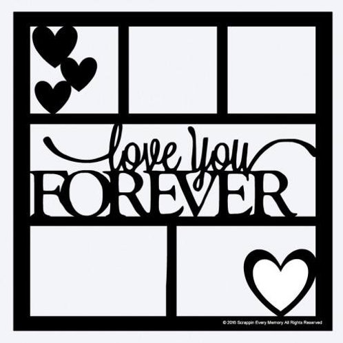 Love You Forever Scrapbook Overlay
