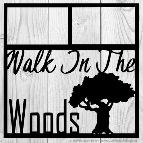 Walk In The Woods Scrapbook Overlay