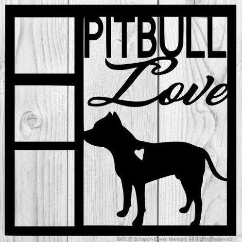 Pitbull Love Scrapbook Overlay