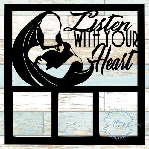 Listen With Your Heart Scrapbook Overlay