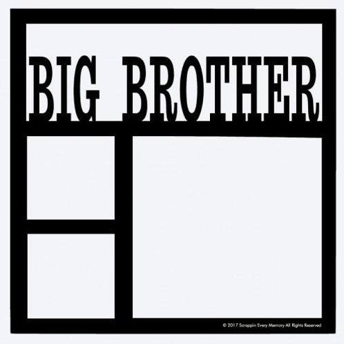Big Brother Scrapbook Overlay