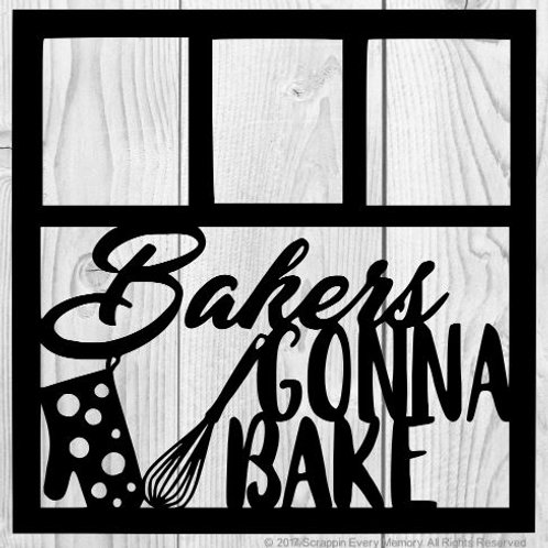 Bakers Gonna Bake Scrapbook Overlay