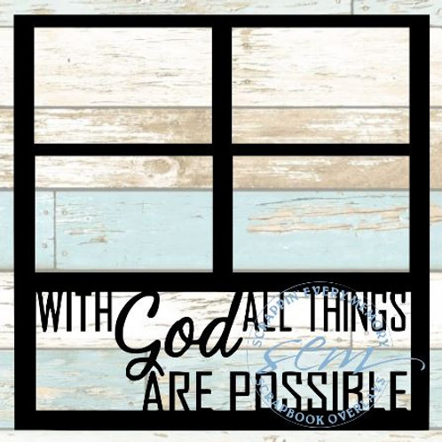 With God All Things Are Possible Scrapbook Overlay
