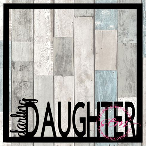 Darling Daughter Scrapbook Overlay