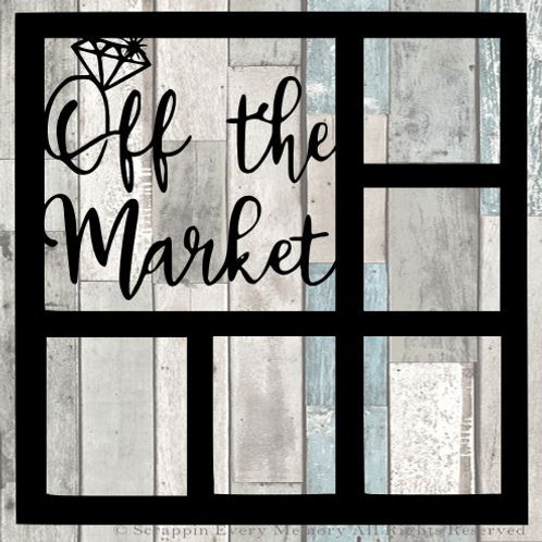 Off The Market Scrapbook Overlay