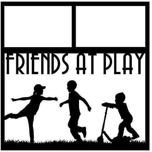 Friends At Play Scrapbook Overlay