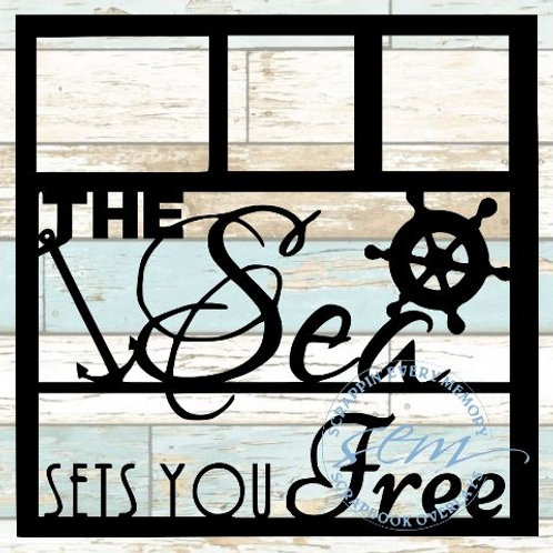The Sea Sets You Free Scrapbook Overlay