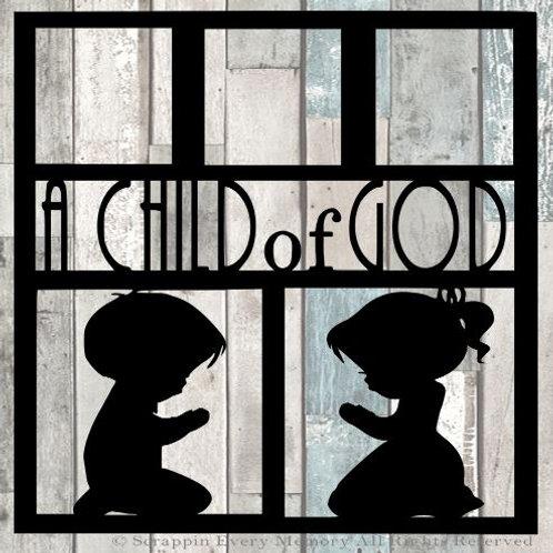 A Child Of God Scrapbook Overlay