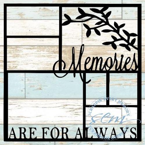 Memories Are For Always Scrapbook Overlay