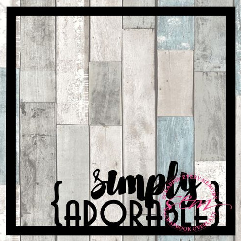 Simply Adorable Scrapbook Overlay