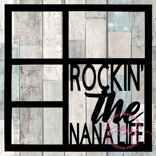 Rockin' The Nana Life Scrapbook Overlay