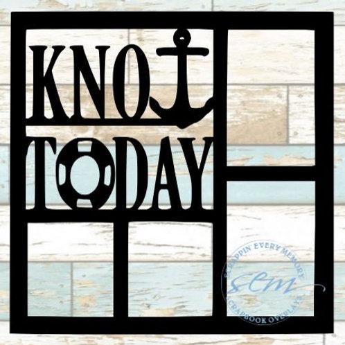 Knot Today Scrapbook Overlay