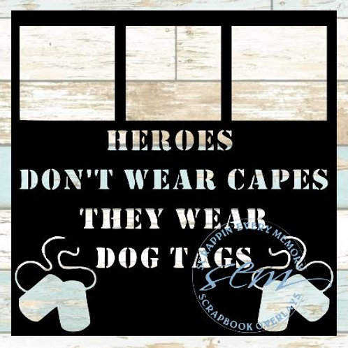 Heroes Don't Wear Capes Scrapbook Overlay