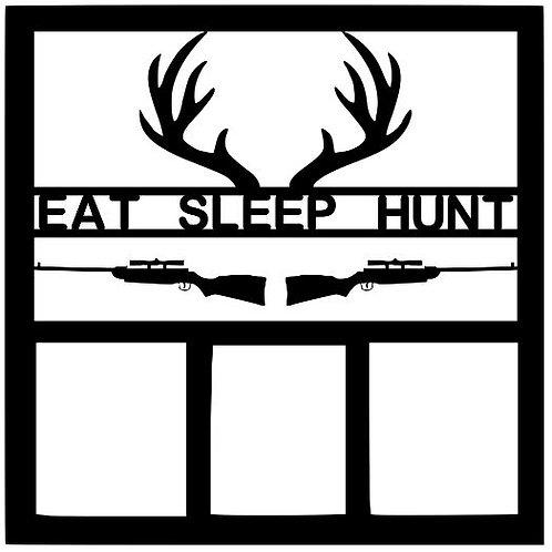 Eat Sleep Hunt Scrapbook Overlay