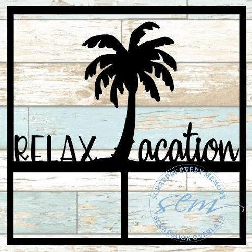 Relax-acation Scrapbook Overlay