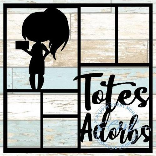 Totes Adorbs Scrapbook Overlay