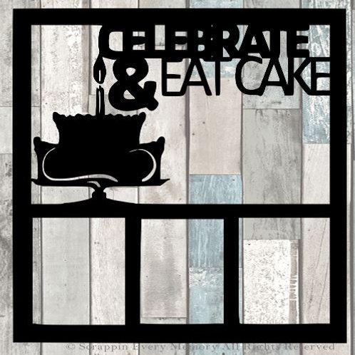 Celebrate & Eat Cake Scrapbook Overlay