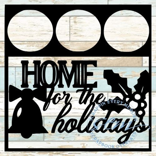 Home For The Holidays Scrapbook Overlay