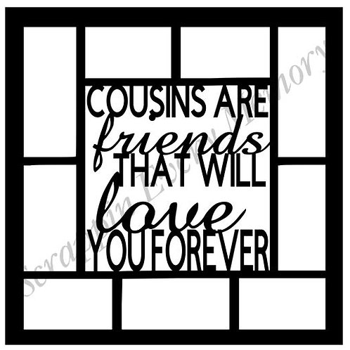 Cousins Are Friends That Will Love You Forever Scrapbook Overlay