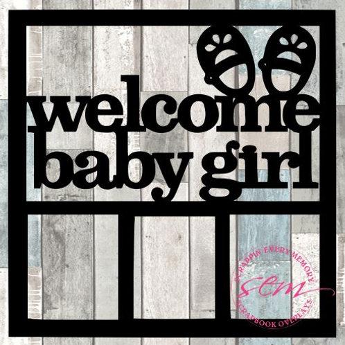 Welcome Baby Girl Scrapbook Overlay