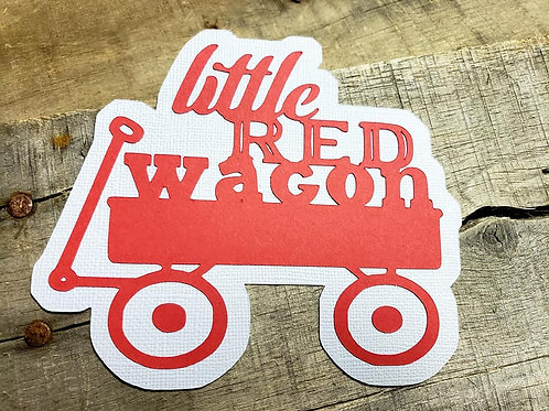 Little Red Wagon Paper Piecing Die Cut