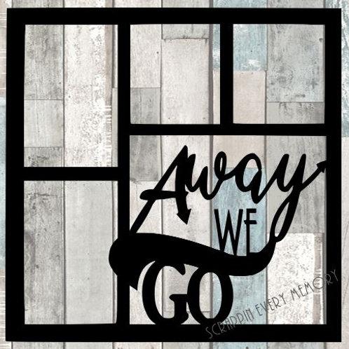 Away We Go Scrapbook Overlay