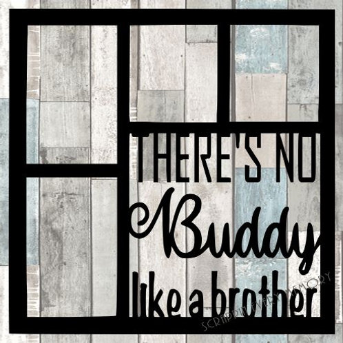 There's No Buddy Like A Brother Scrapbook Overlay