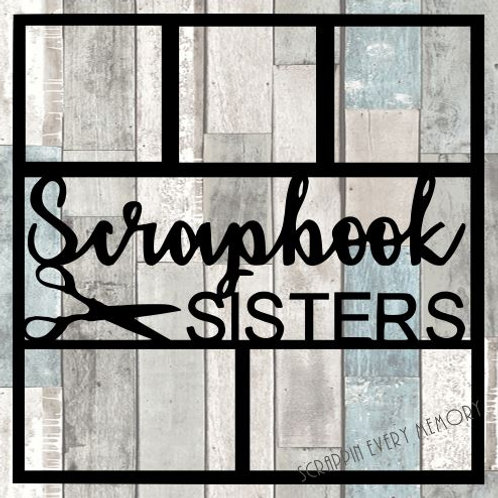 Scrapbook Sisters Scrapbook Overlay