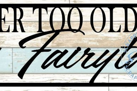 Never Too Old For Fairytales Scrapbook Title