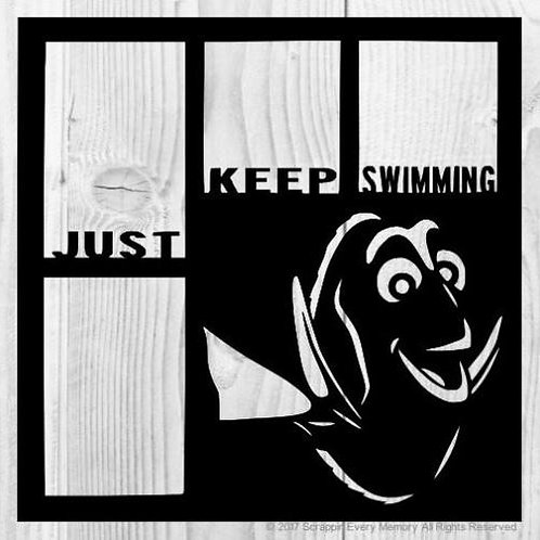 Just Keep Swimming Scrapbook Overlay