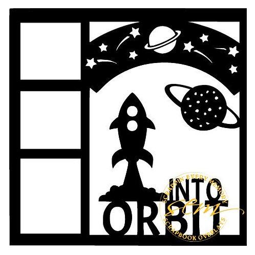 Into Orbit Scrapbook Overlay