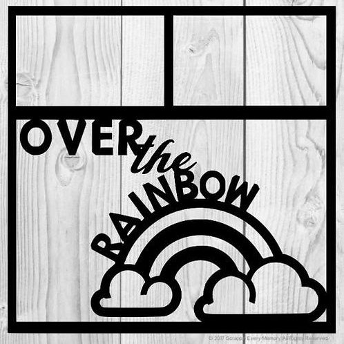 Over The Rainbow Scrapbook Overlay