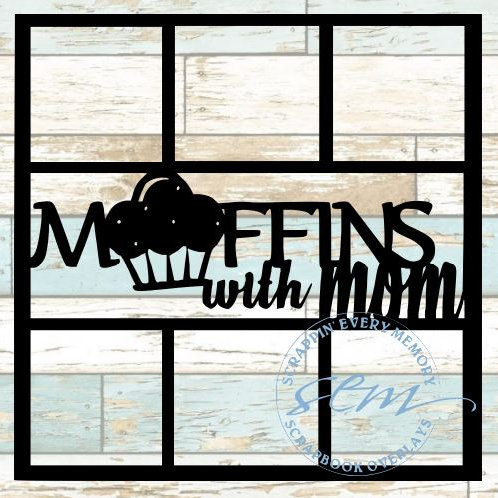 Muffins With Mom Scrapbook Overlay