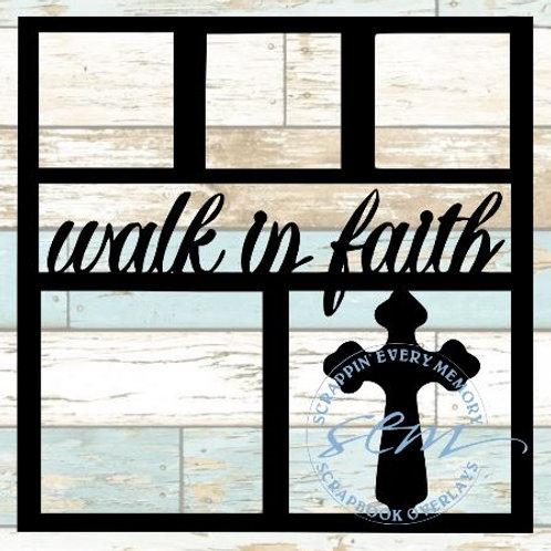 Walk In Faith Scrapbook Overlay