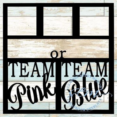 Team Pink or Team Blue Scrapbook Overlay