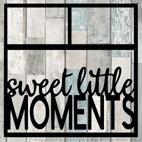 Sweet Little Moments Scrapbook Overlay