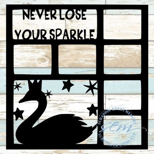 Never Lose Your Sparkle Scrapbook Overlay