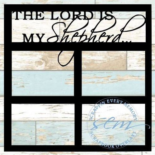 The Lord Is My Shepherd Scrapbook Overlay