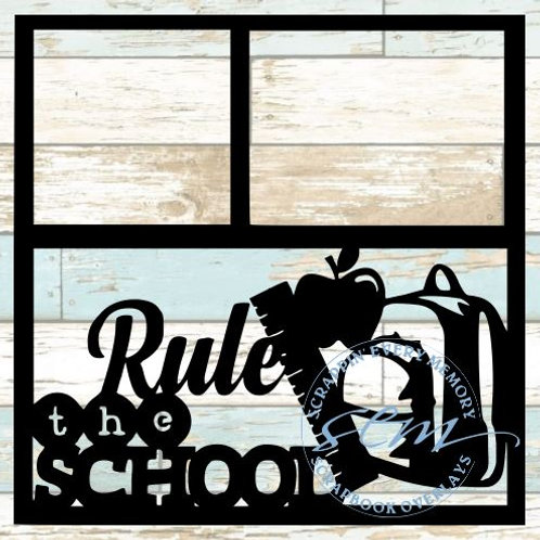 Rule The School Scrapbook Overlay