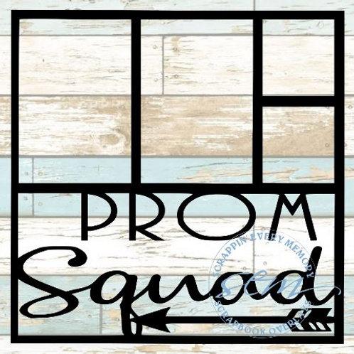 Prom Squad Scrapbook Overlay