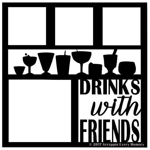 Drinks With Friends Scrapbook Overlay