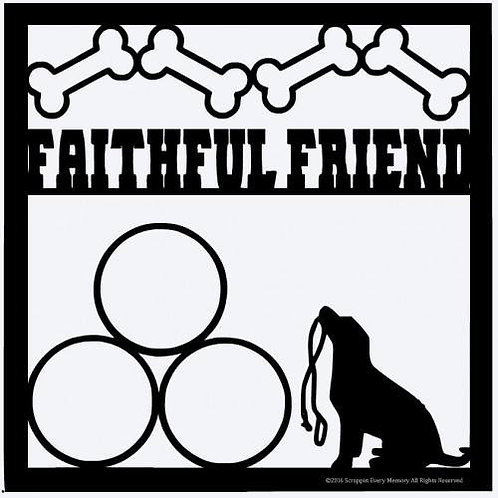 Faithful Friend Scrapbook Overlay